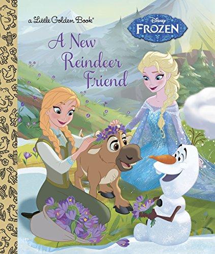 9780736433518: A New Reindeer Friend (Disney Frozen) (Little Golden Book)