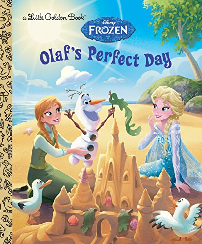 9780736433563: Olaf's Perfect Day (Disney Frozen) (Little Golden Books)