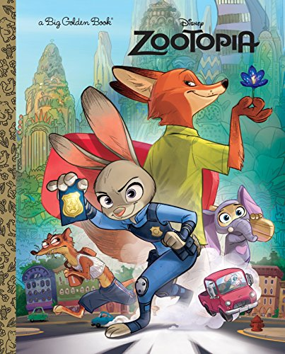 Zootopia Big Golden Book (Disney Zootopia)