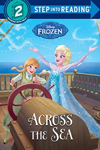 9780736433983: Across the Sea (Disney Frozen) (Step into Reading)