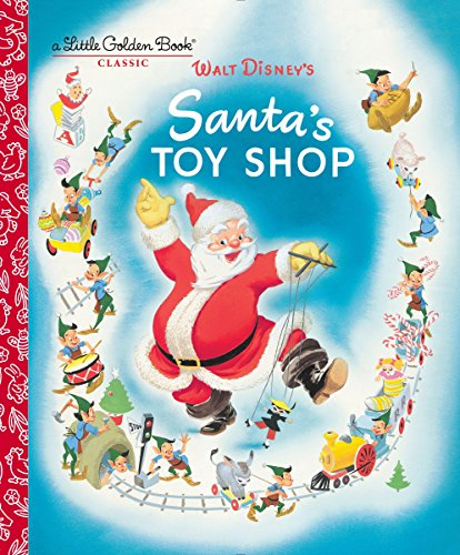 Santa's Toy Shop (Disney) (Little Golden Book): Al Dempster