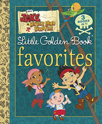 9780736434041: Jake and the Never Land Pirates LGB Favorites (Jake and the Never Land Pirates)