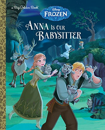 9780736434058: Anna Is Our Babysitter (Disney Frozen) (Big Golden Book)