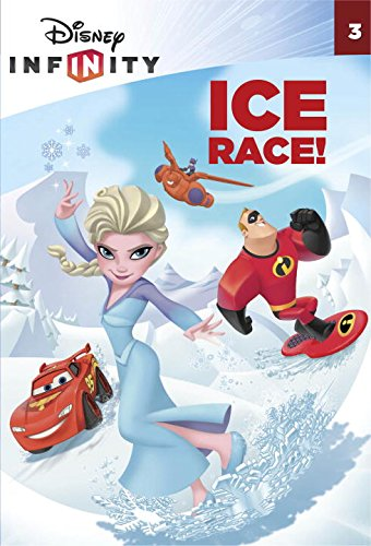 Ice Race! (Disney Infinity) (A Stepping Stone: Weingartner, Amy