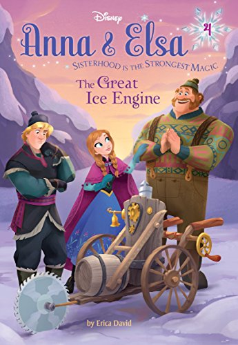 Anna Elsa #4: The Great Ice Engine (Disney Frozen) (Hardback)