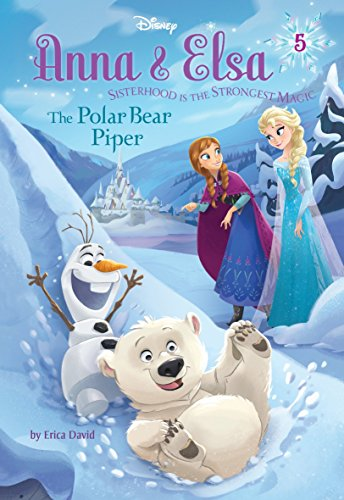 9780736434362: Anna & Elsa #5: The Polar Bear Piper (Disney Frozen) (A Stepping Stone Book(TM))