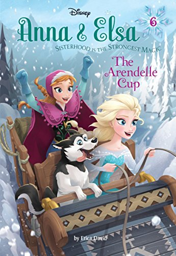 9780736434379: Anna & Elsa #6: The Arendelle Cup (Disney Frozen) (A Stepping Stone Book(TM))