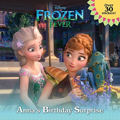9780736434393: Frozen Fever: Anna's Birthday Surprise (Disney Frozen)