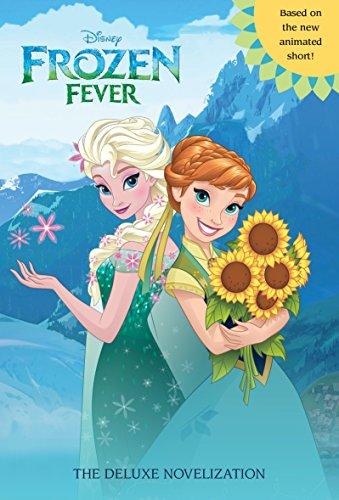 9780736434409: Frozen Fever: The Deluxe Novelization (Disney Frozen)
