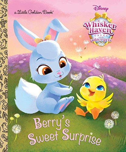 9780736434447: Berry's Sweet Surprise (Disney Palace Pets: Whisker Haven Tales) (Little Golden Book)