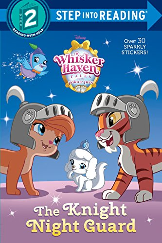 9780736434508: The Knight Night Guard (Disney Palace Pets: Whisker Haven Tales) (Step into Reading)