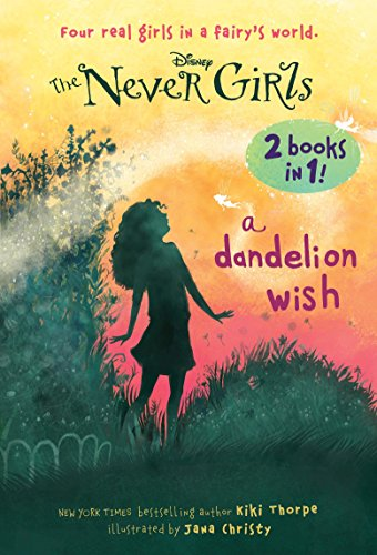 9780736434607: A Dandelion Wish/From the Mist (Disney: The Never Girls)
