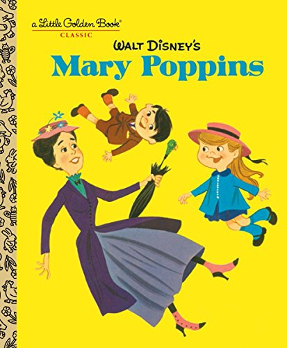 9780736434683: Walt Disney's Mary Poppins (Disney Classics) (Little Golden Book: Disney Classics)