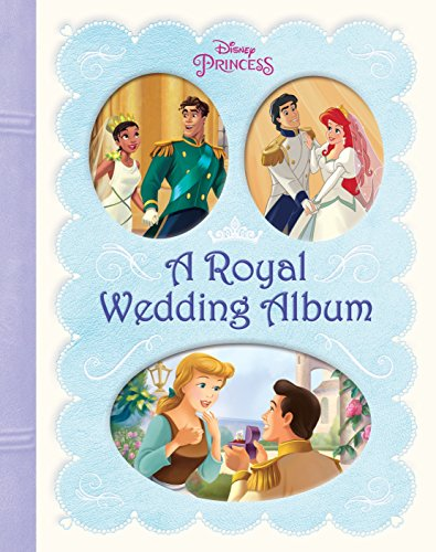 9780736434775: A Royal Wedding Album (Disney Princess)