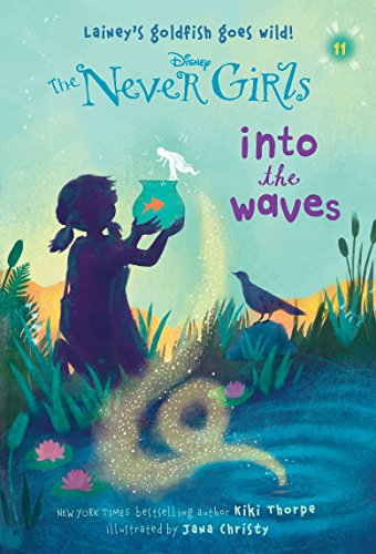 9780736435253: Never Girls #11: Into the Waves (Disney: The Never Girls)