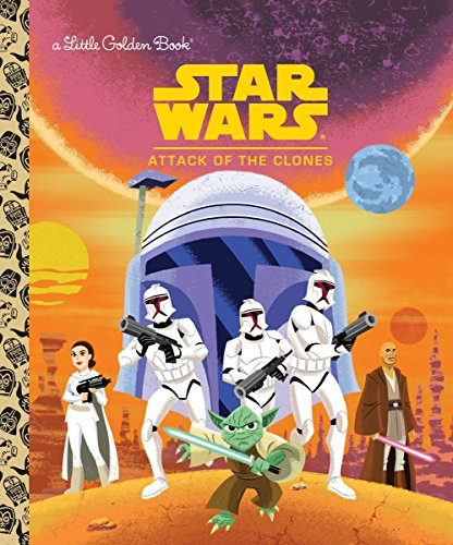 9780736435468: Star Wars: Attack of the Clones (Star Wars: Little Golden Books)