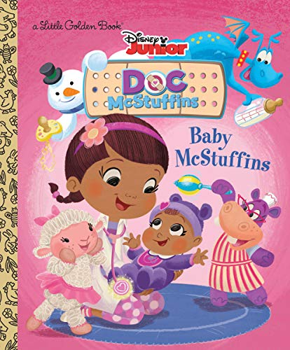 Baby McStuffins (Disney Junior: Doc McStuffins) (Little Golden Book) 9780736435673 Doc practices taking care of a baby doll to help get ready for the arrival of a newly adopted baby McStuffins! Children ages 2 to 5 will