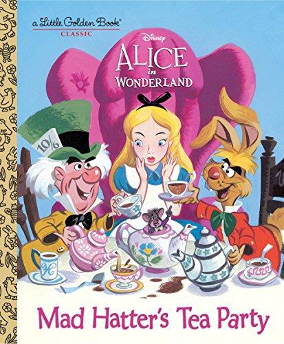 9780736436274: Mad Hatter's Tea Party (Disney Alice in Wonderland) (Little Golden Book)