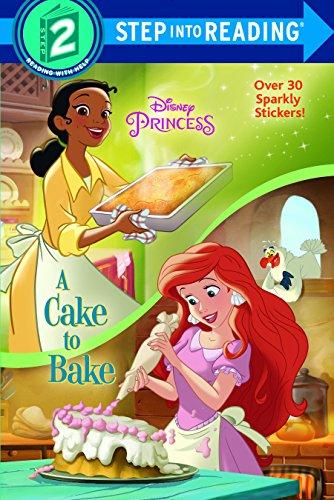 9780736436625: A Cake to Bake (Disney Princess) (Disney Princess: Step into Reading, Step 2)