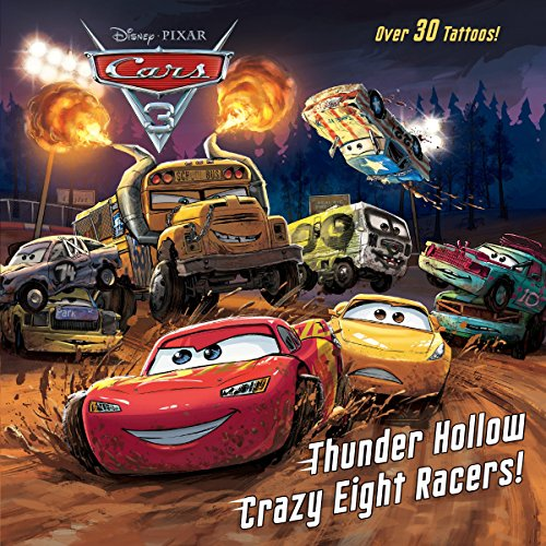 Thunder Hollow Crazy Eight Racers! (Disney/Pixar Cars: Kristen L Depken