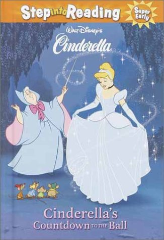 9780736480062: Cinderella's Countdown to the Ball (Step-Into-Reading, Step 1)