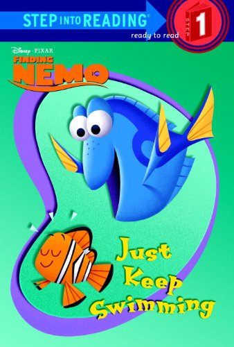 Just Keep Swimming (Disney/Pixar Finding Nemo) (Step into Reading) (0736480412) by RH Disney