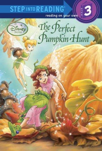 The Perfect Pumpkin Hunt (Disney Fairies) (Step into Reading): RH Disney