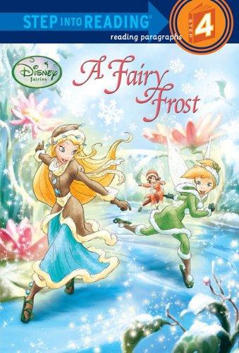 A Fairy Frost (Disney Fairies) (Step into Reading): Redbank, Tennant