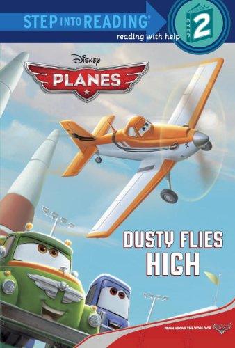 Dusty Flies High (Disney Planes) (Step into Reading): Susan Amerikaner