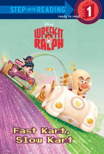 Fast Kart, Slow Kart (Disney Wreck-It Ralph) (Step into Reading): Jordan, Apple