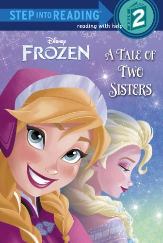 9780736481311: A Tale of Two Sisters (Disney Frozen) (Step into Reading)