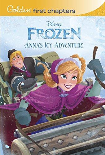 9780736481328: Anna's Icy Adventure (Disney Frozen) (Golden First Chapters)