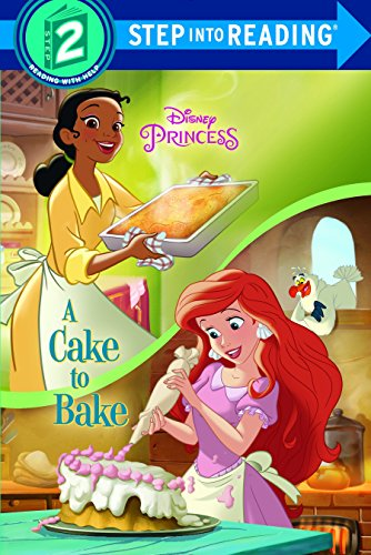 9780736481908: A Cake to Bake (Disney Princess) (Step into Reading)