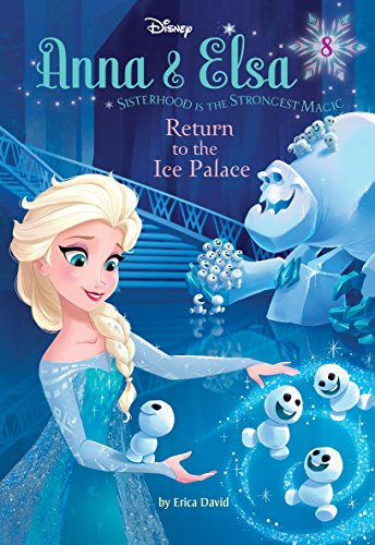 9780736482110: Anna & Elsa #8: Return to the Ice Palace (Disney Frozen) (A Stepping Stone Book(TM))