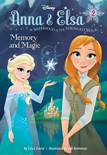 9780736482172: Anna & Elsa #2: Memory and Magic (Disney Frozen)