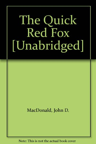 9780736607018: The Quick Red Fox [Unabridged]