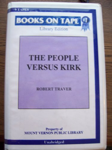 9780736607346: The People Versus Kirk