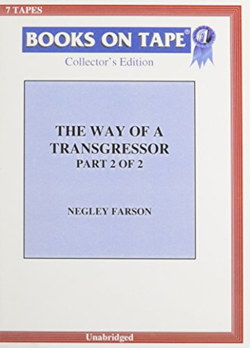 The Way Of A Transgressor: Part 2 Of 2 (0736611770) by Farson, Negley