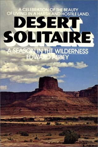 Desert Solitaire: a season in the wilderness (0736612823) by Edward Abbey