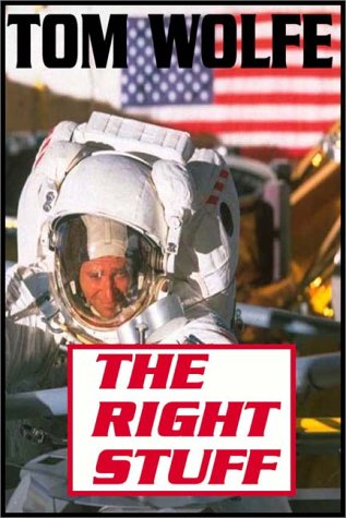 9780736615556: The Right Stuff