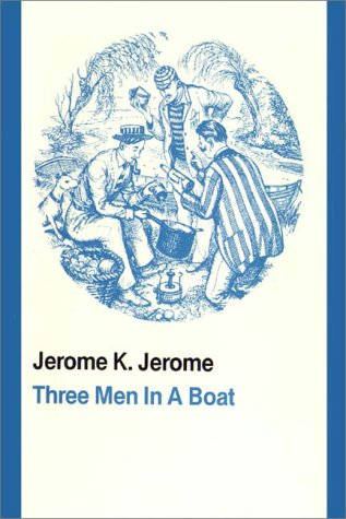 THREE MEN IN A BOAT Books on Tape: Jerome, Jerome K.
