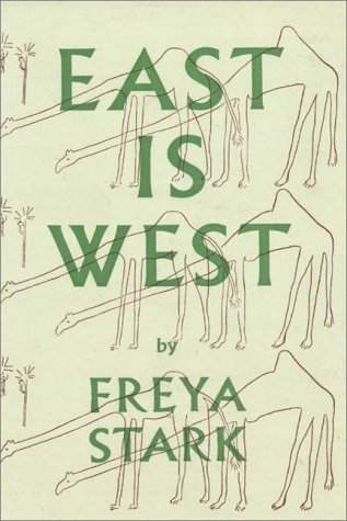 East Is West (0736618813) by Stark, Freya