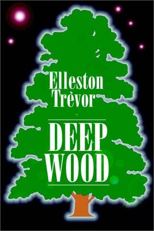 Deep Wood (9780736620895) by Elleston Trevor