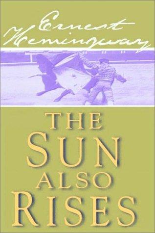 9780736621656: The Sun Also Rises