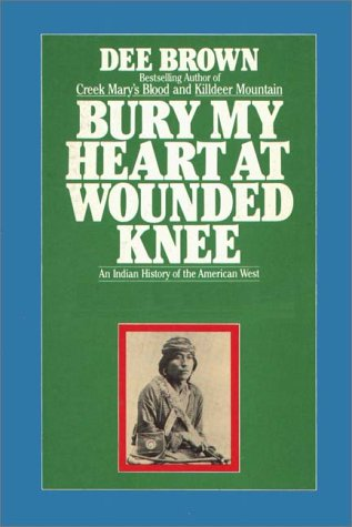 9780736622424: Bury My Heart At Wounded Knee