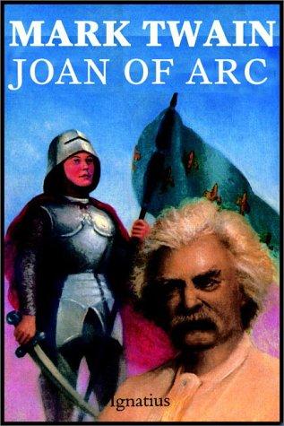 Joan Of Arc (0736622543) by Mark Twain