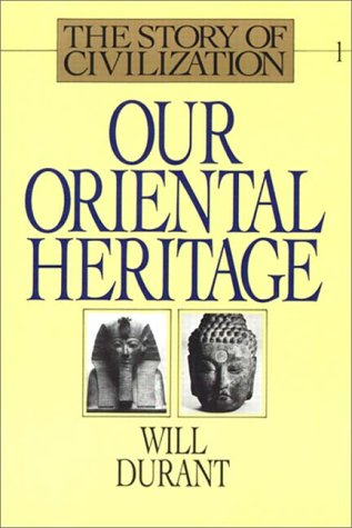 9780736626927: Our Oriental Heritage Part 1 Of 2