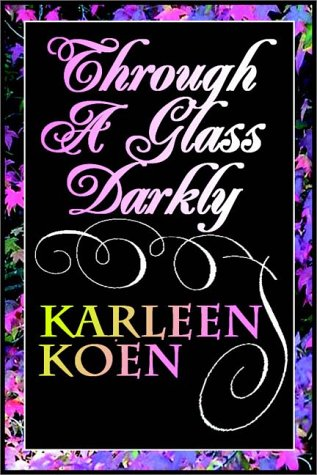 9780736627603: Through A Glass Darkly Part 1 Of 2