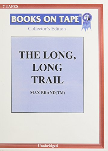 The Long, Long Trail (0736627839) by Brand, Max