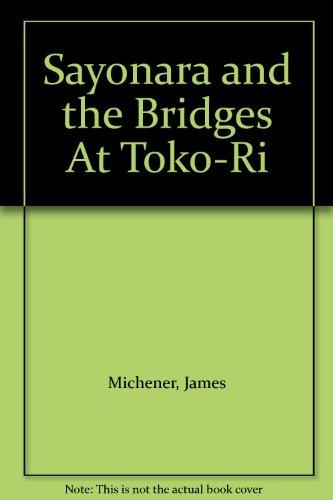 9780736630696: Sayonara and the Bridges At Toko-Ri